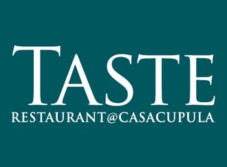 Taste Restaurant at Casa Cupula